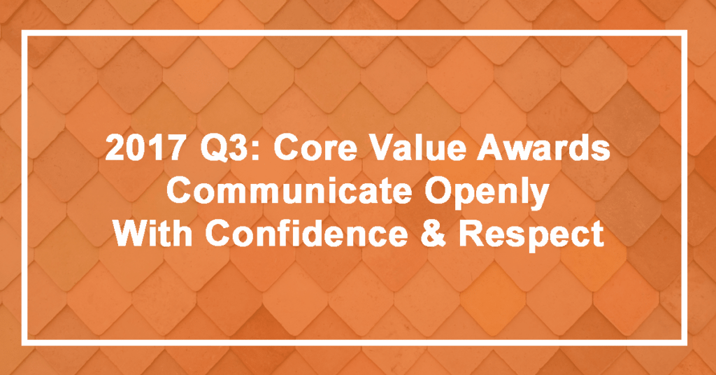 Q3 Communicate Openly with Confidence and Respect Winner: Britni Graham