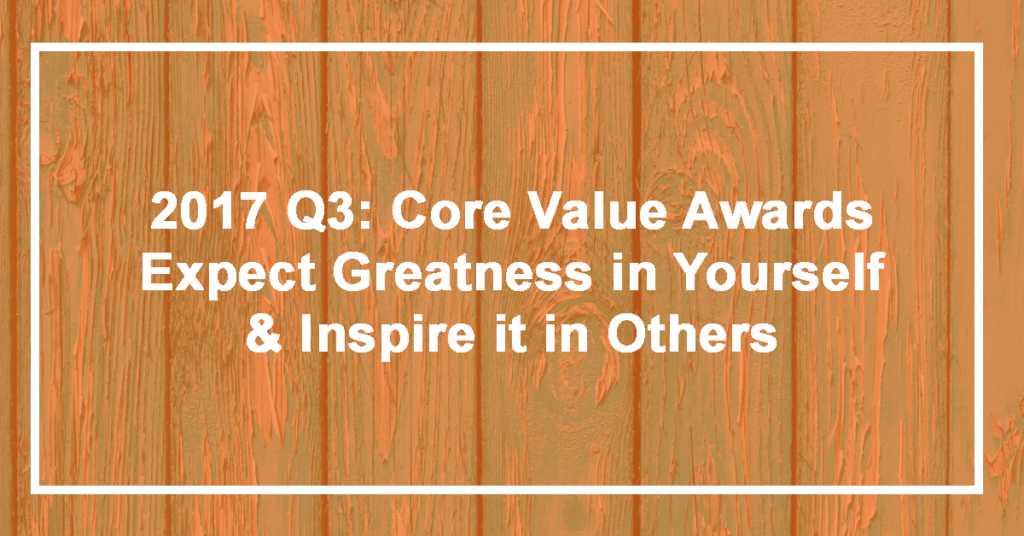 Q3 Expect Greatness in Yourself and Inspire it in Others Winner: Amy Hummel