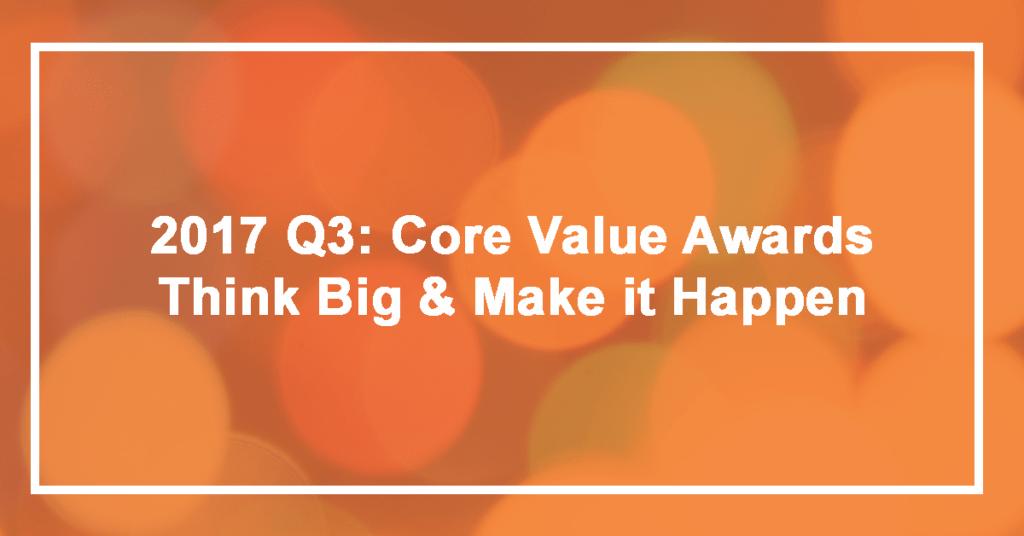 Q3 Think Big and Make it Happen Winner: Adam Shouse