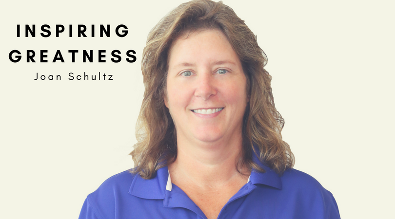 2018 Q2 Expect Greatness in Yourself & Inspire it in Others: Joan Schultz