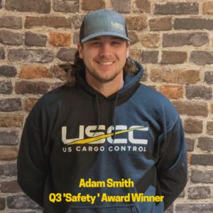 Adam Smith Q3 Safety Award Winner